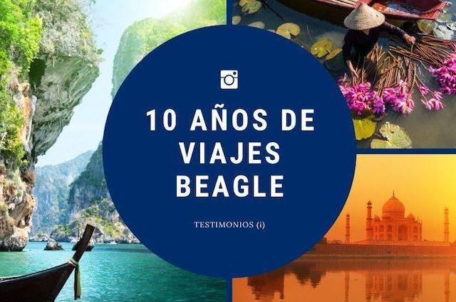 Testimonios por el 10ª aniversario de Viajes Beagle (I)